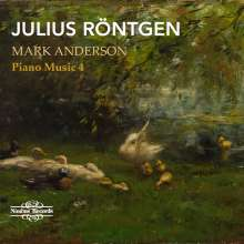 Julius Röntgen (1855-1932): Klavierwerke Vol.4, CD