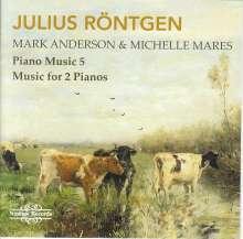Julius Röntgen (1855-1932): Klavierwerke Vol.2 - Klavierwerke für 2 Klaviere, CD