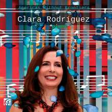 Clara Rodriguez - Americas Without Frontiers, CD