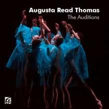"Augusta Read Thomas (geb. 1964): Kammermusik ""The Auditions"", CD"