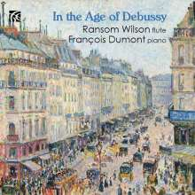 Ransom Wilson - In the Age of Debussy, CD