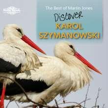 """Karol Szymanowski (1882-1937): Klavierwerke """"Discover ... Karol Szymanowski"""", CD"""