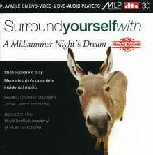 Felix Mendelssohn Bartholdy (1809-1847): Ein Sommernachtstraum, DVD-Audio