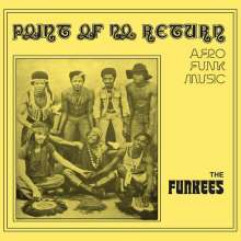 The Funkees: Point Of No Return, LP