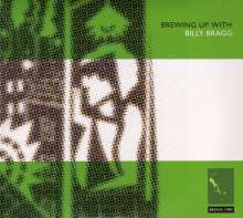 Billy Bragg: Brewing Up With, 2 CDs