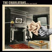 The Charlatans (Brit-Pop): Who We Touch, CD