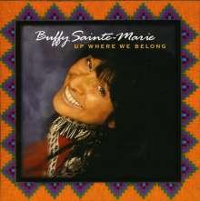 Buffy Sainte-Marie: Up Where We Belong, CD