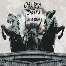 Carl Barat & The Jackals: Let It Reign (180g), LP