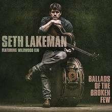 Seth Lakeman: Ballads Of The Broken Few (180g), LP