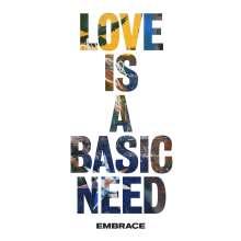 Embrace (Alternative): Love Is A Basic Need, CD