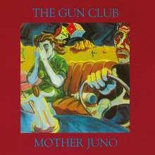 The Gun Club: Mother Juno (Reissue), CD