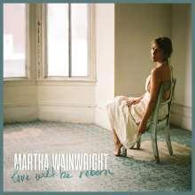 Martha Wainwright: Love Will Be Reborn, LP