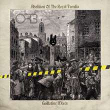 The Orb: Abolition Of The Royal Familia - Guillotine Remixes, 2 LPs