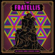 The Fratellis: In Your Own Sweet Time, CD