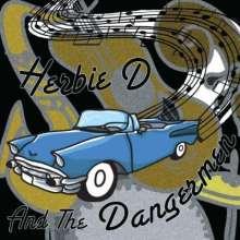 Herbie D & The Dangermen: Herbie D And The Dangermen - Ep, CD