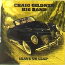 Craig Gildner: Leave Us Leap, CD