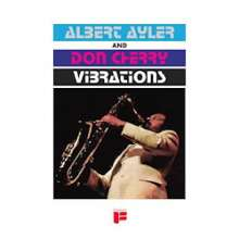 Albert Ayler & Don Cherry: Vibrations (Limited Edition), LP