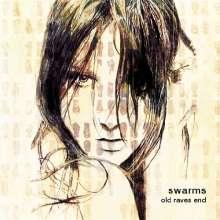 Swarms: Old Raves End, CD