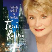 Teri Ralston: I've Gotta To Get Back To New, CD