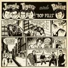 "Jungle Tigers & Tim Polecat: Bop Pills EP, Single 7"""