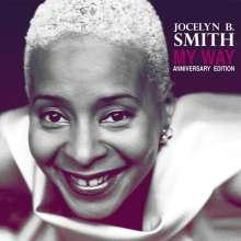 Jocelyn B. Smith (geb. 1960): My Way - Anniversary Edition, CD