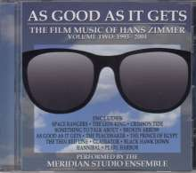 Meridian Studio Ensemble: Filmmusik: As Good As It Gets: The Film Music Of Hans Zimmer Vol. 2 (Limited Edition), CD