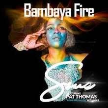Ssue: Bambaya Fire, CD
