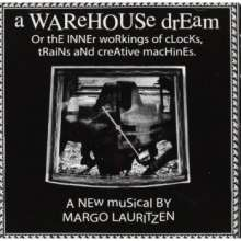 Margo Lauritzen: A Warehouse Dream: Or The Inner Workings Of Clocks, CD