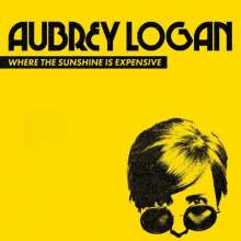 Aubrey Logan: Where The Sunshine Is Expensive, CD