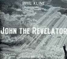 Phil Kline (20.Jh.): John The Revelator, CD