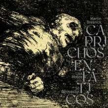 Martin Bresnick (geb. 1946): Caprichos Enfaticos für Klavier & Percussion Quartet, CD