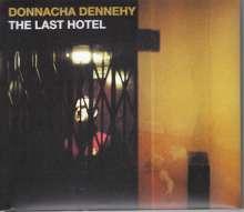 Donnacha Dennehy (geb. 1970): The Last Hotel, CD