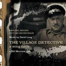 "David Lang (geb. 1957): Filmmusik: Song Cycle ""The Village Detective"" (Filmmusik), CD"