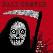 Dale Crover: The Frickle Finger Of Fate (Limited-Edition) (White Vinyl), LP