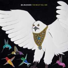 Big Business: The Beast You Are (Bone Colored Vinyl), LP