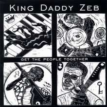 King Daddy Zeb: Get The People Together, CD