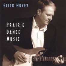 Erick Hovey: Prairie Dance Music, CD