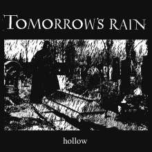 Tomorrow's Rain: Hollow, 2 LPs