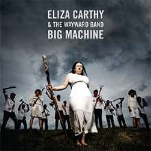 Eliza Carthy: Big Machine, CD