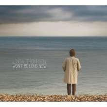 Linda Thompson: Won't Be Long Now, CD