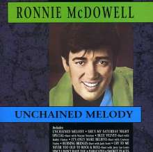 Ronnie McDowell: Unchained Melody, CD