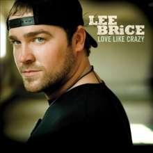 Lee Brice: Love Likie Crazy, CD