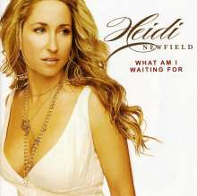 Heidi Newfield: What Am I Waiting For, CD