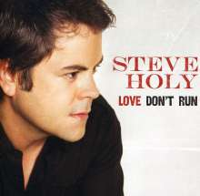 Steve Holy: Love Don't Run, CD