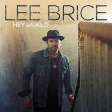 Lee Brice: Hey World, CD