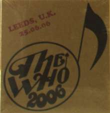 The Who: Live: Leeds, UK 25.06.06, 2 CDs