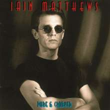 Iain Matthews: Pure & Crooked, CD