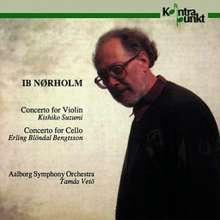 Ib Nörholm (1931-2019): Violinkonzert op.60, CD
