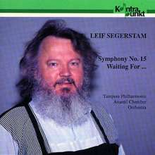 "Leif Segerstam (geb. 1944): Symphonie Nr.15 ""Ecliptic Thoughts"", CD"