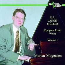Peter Erasmus Lange-Müller (1850-1926): Klavierwerke Vol.1, CD